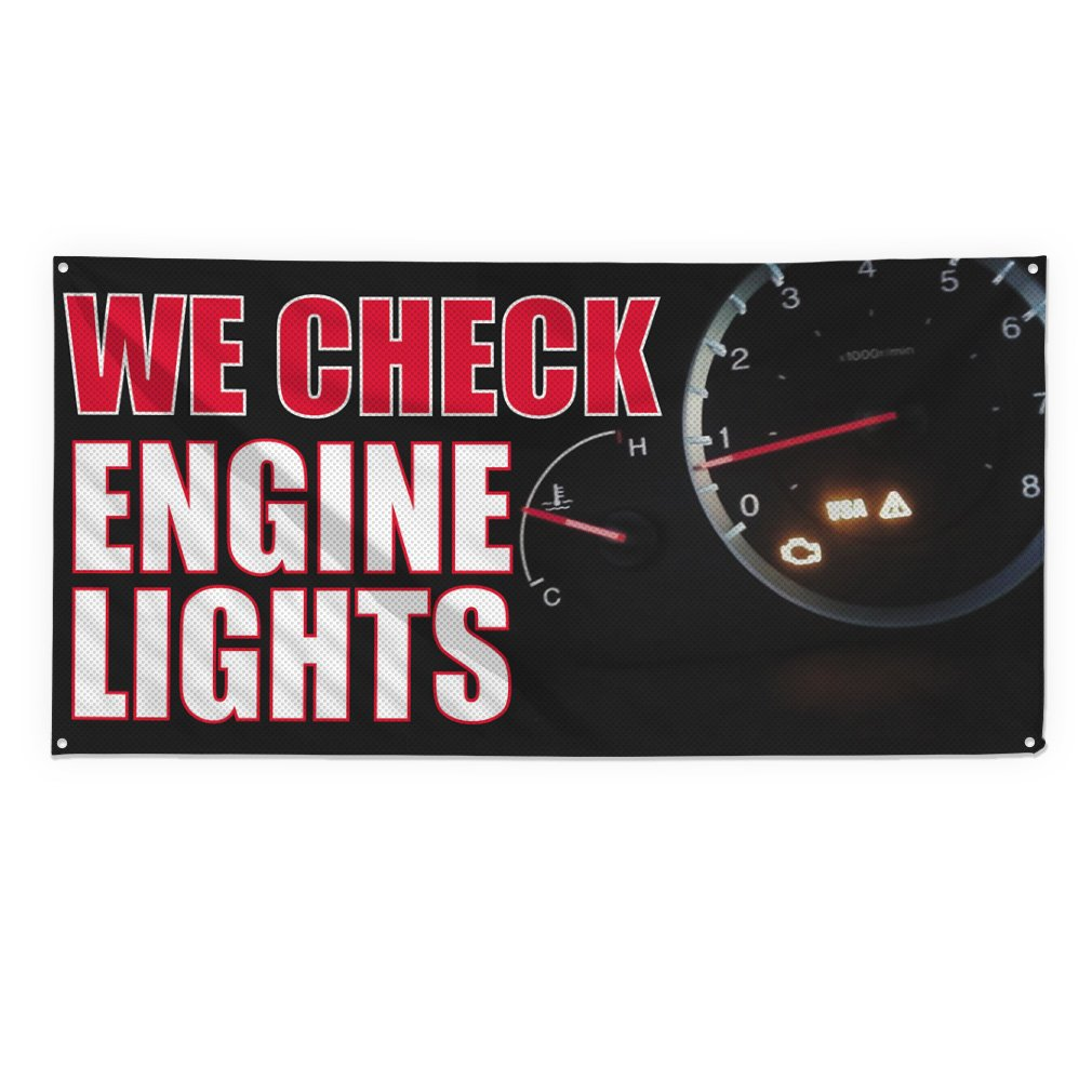 We Check Engine Lights #1 Outdoor Fence Sign Vinyl Windproof Mesh Banner With Grommets - 2ftx3ft, 4 Grommets