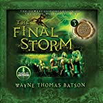 The Final Storm: The Door Within Trilogy, Book 3 | Wayne Thomas Batson