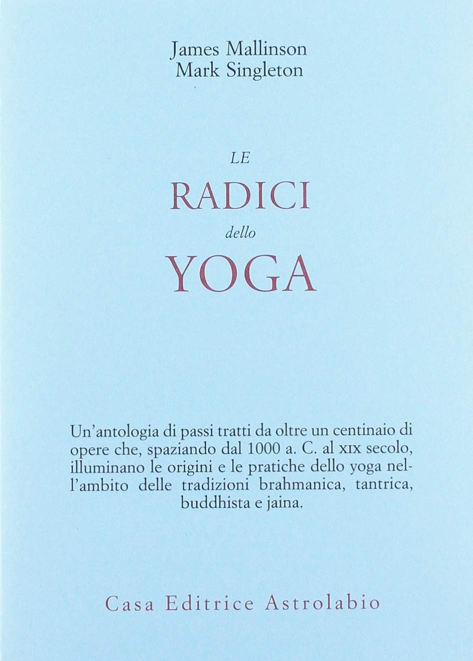 Le radici dello yoga (Civiltà dellOriente): Amazon.es ...