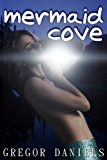 Mermaid Cove (Gender Transformation Erotica) (English Edition)