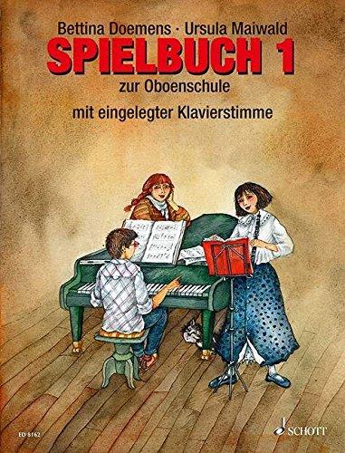 Oboenschule  Band 1. Oboe  2 3 Oboen . Spielbuch.