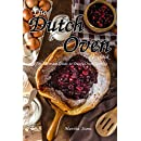The Dutch Oven Cookbook: The Ultimate Guide to Dutch Oven Cooking