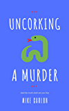 Uncorking a Murder (Farrah Graham Book 1)
