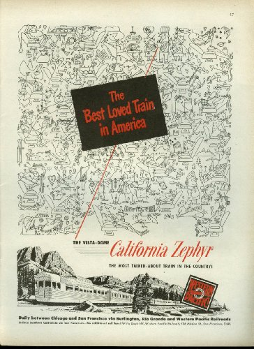 (Best loved train Western Pacific California Zephyr Vista-Dome ad 1951)