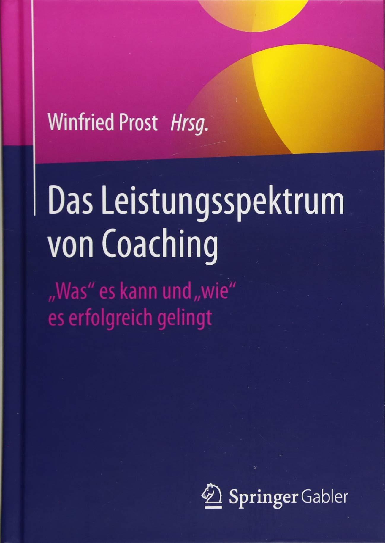 Das Leistungsspektrum von Coaching: Was es kann und wie es erfolgreich gelingt
