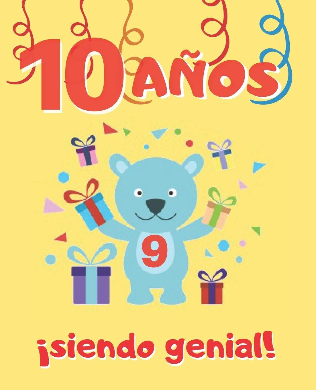 10 AÑOS SIENDO GENIAL: LINDO CUADERNO INFANTIL DE DIBUJOS PARA ...