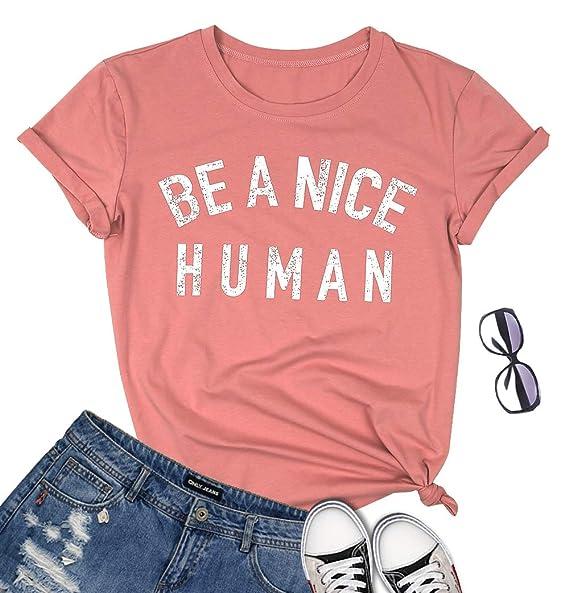 Amazon.com: VILOVE Be A Nice - Camiseta de manga corta para ...