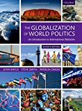 img - for The Globalization of World Politics: An Introduction to International Relations book / textbook / text book