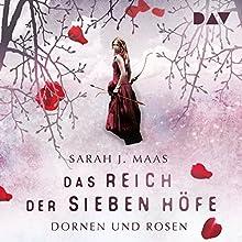 Dornen und Rosen (Das Reich der sieben Höfe 1) Hörbuch von Sarah J. Maas Gesprochen von: Ann Vielhaben