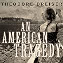 An American Tragedy Audiobook by Theodore Dreiser Narrated by Dan John Miller
