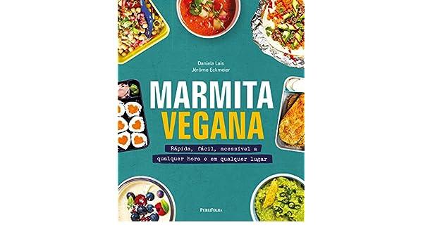 Marmita Vegana (Em Portugues do Brasil): Jerome Eckmeier: 9788568684962: Amazon.com: Books