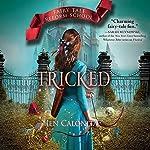 Tricked | Jen Calonita
