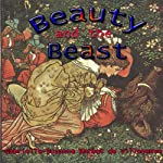 Beauty and the Beast | Gabrielle-Suzanne Barbot de Villeneuve