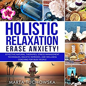 Holistic Relaxation Audiobook