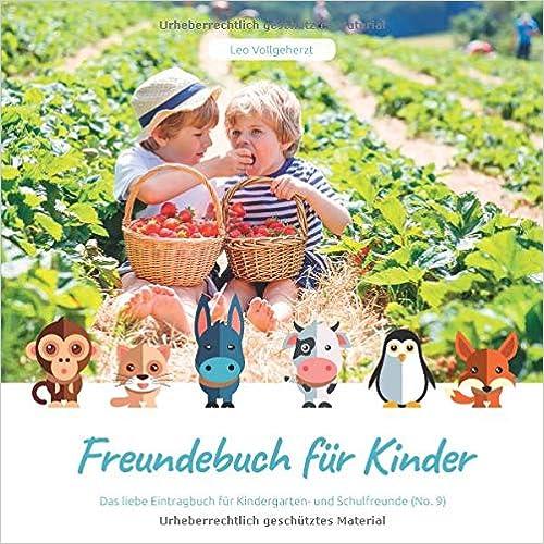 vollgeherzt: Freundebuch für Kinder: Das liebe Eintragbuch für Kindergarten- und Schulfreunde (No. 9)