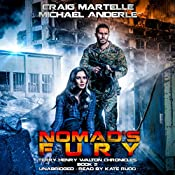 Nomad's Fury: A Kurtherian Gambit Series: Terry Henry Walton Chronicles, Book 5 | Craig Martelle, Michael Anderle