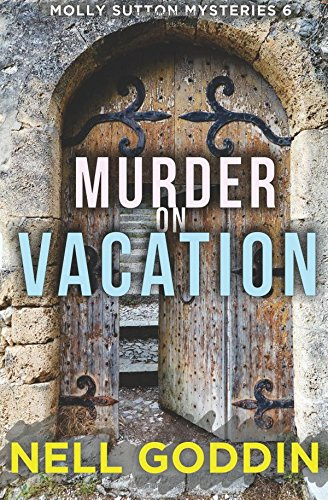 Murder on Vacation (Molly Sutton Mysteries)