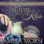 Sealed with a Kiss | Pamela Morsi