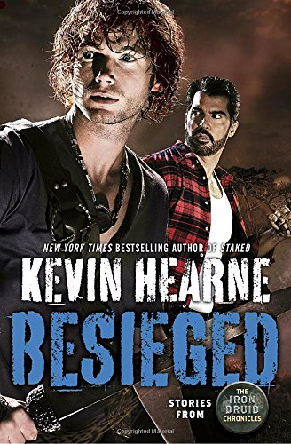 Amazon Com Besieged Stories From The Iron Druid Chronicles 9780399181733 Hearne Kevin Books