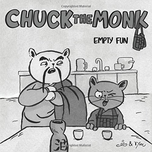 Chuck The Monk - Empty fun: Catlike daily wisdom and the quest for the feline Self
