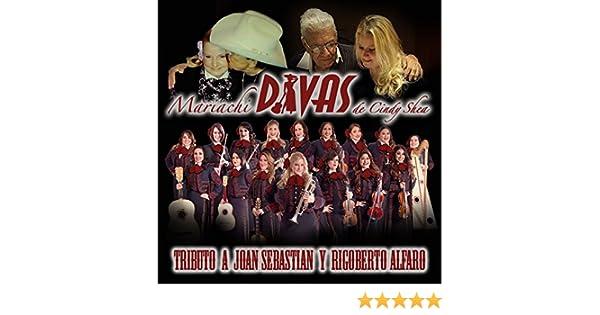Tributo a Joan Sebastian y Rigoberto Alfaro de Mariachi Divas De ...