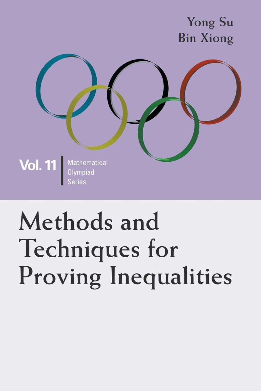 Methods And Techniques For Proving Inequalities (Mathematical Olympiad Band 11)