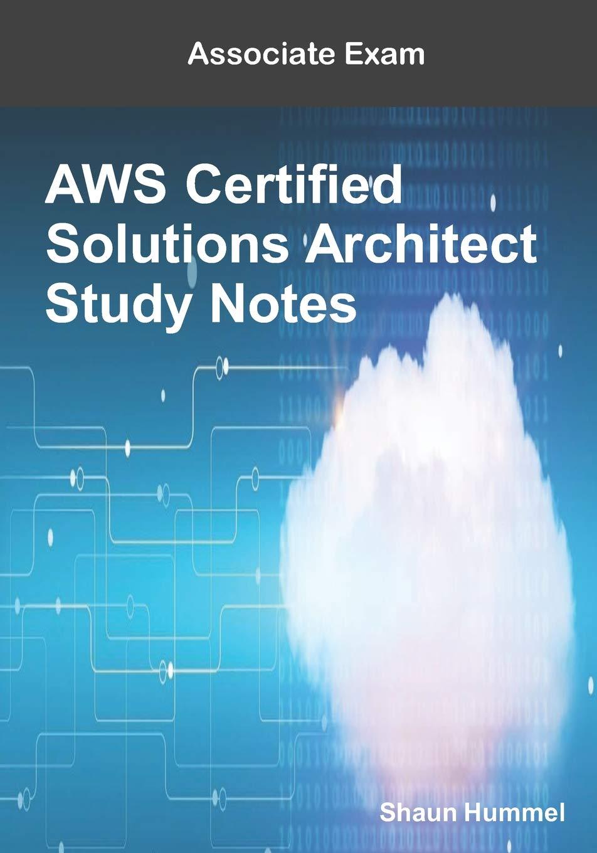 Amazon Aws Certified Solutions Architect Associate Exam Study