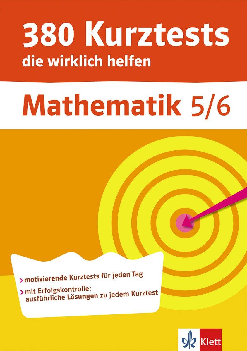 380 Kurztests die wirklich helfen, Mathematik 5./6. Klasse, Übungen mit Selbstkontrolle