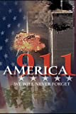 America 911 - We Will Never Forget