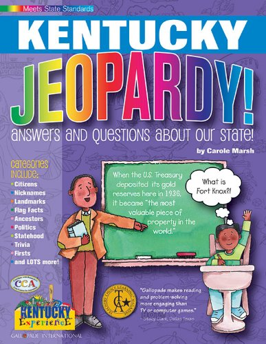 Read Online Kentucky Jeopardy!: Answers and Questions About Our State! (Kentucky Experience) pdf
