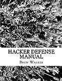 Hacker Defense Manual