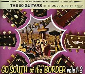 50 Guitars Go South of the Border Vol 1 to 3