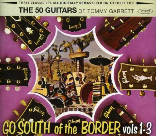 50 Guitars Go South of the Border Vol 1 to 3 by Garrett Deutz Music