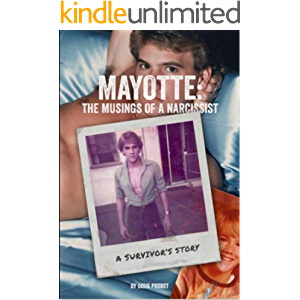 Mayotte: Musings Of A Narcissist: A Survivor's Story
