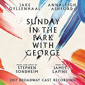 Sunday in the Park with George: 2017 Broadway Cast Recording (2CD)