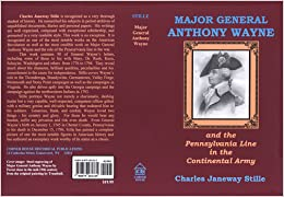 Major General Anthony Wayne And The Pennslyvania Line In