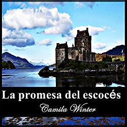 La promesa del escocés [Scottish Promise]