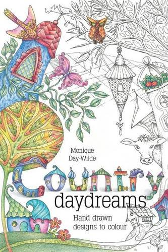 Download Country Daydreams: Hand drawn designs to colour in PDF