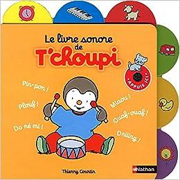 Le Livre Sonore De T Choupi French Edition 9782092534021