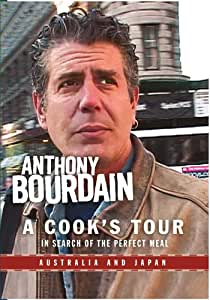 Anthony Bourdain: A Cook's Tour- Australia and Japan