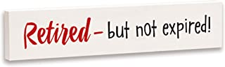 product image for Imagine Design Relatively Funny Retired But Not Expired! Stick Plaque, Red/Black/White