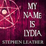 My Name Is Lydia | Stephen Leather