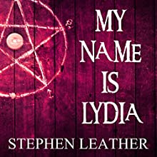 My Name Is Lydia Audiobook by Stephen Leather Narrated by Paul Thornley