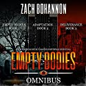 Empty Bodies Box Set, Books 1-3: A Post-Apocalyptic Tale of Dystopian Survival Audiobook by Zach Bohannon Narrated by Andrew Tell