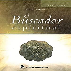 El Buscador Espiritual [The Spiritual Search] Audiobook
