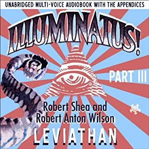 Illuminatus! Part III Audiobook