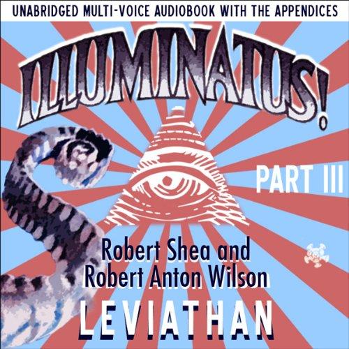 Illuminatus! Part III: Leviathan