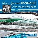L'inconnu de Port Bélon (Commissaire Dupin 4) Hörbuch von Jean-Luc Bannalec Gesprochen von: Virgile Simon