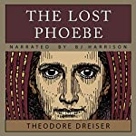 The Lost Phoebe | Theodore Dreiser