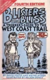 img - for Blisters and Bliss: A Trekker's Guide to the West Coast Trail book / textbook / text book